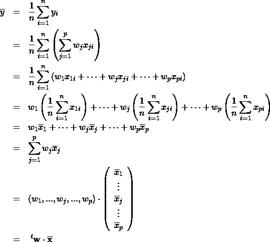 \begin{eqnarray*} \overline{y} &=& \frac{1}{n} \sum_{i=1}^n y_i \\ &=& \frac{1}{n} \sum_{i=1}^n \left(  \sum_{j=1}^{p} w_j x_{ji} \right) \\ &=& \frac{1}{n} \sum_{i=1}^n \left( w_1 x_{1i} +  \cdots + w_j x_{ji} + \cdots + w_p x_{pi}  \right) \\ &=& w_1 \left( \frac{1}{n} \sum_{i=1}^n  x_{1i} \right) + \cdots + w_j \left( \frac{1}{n} \sum_{i=1}^n x_{ji} \right) + \cdots +w_p \left( \frac{1}{n} \sum_{i=1}^n x_{pi} \right)  \\ &=& w_1 \overline{x}_1  + \cdots + w_j \overline{x}_j  + \cdots + w_p \overline{x}_p   \\ &=& \sum_{j=1}^{p} w_j \overline{x}_j \\ &=&  \left( w_1,...,w_j,...,w_p \right) \cdot \left( \begin{array}{c} \overline{x}_1\\ \vdots \\ \overline{x}_j \\ \vdots \\ \overline{x}_p \end{array} \right)\\ &=& \;^t{\bf w} \cdot \overline{\bf x} \end{eqnarray*}